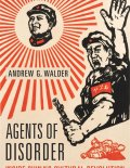"Book cover for ""Agents of Disorder"" which shows a man in revolutionary garb and Mao Zedong as the shining sun."