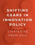 Cover of the book 'Shifting Gears in Innovation Policy: Strategies from Asia,' showing gears in motion