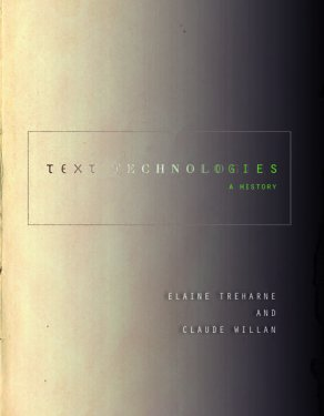 Text Technologies: A History book cover