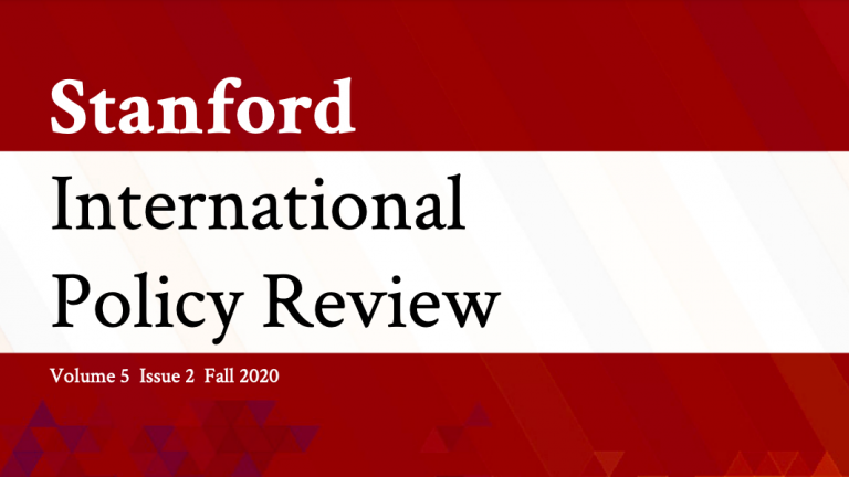 Stanford International Policy Review Cover, Volume 5, Issue 1, Spring 2020