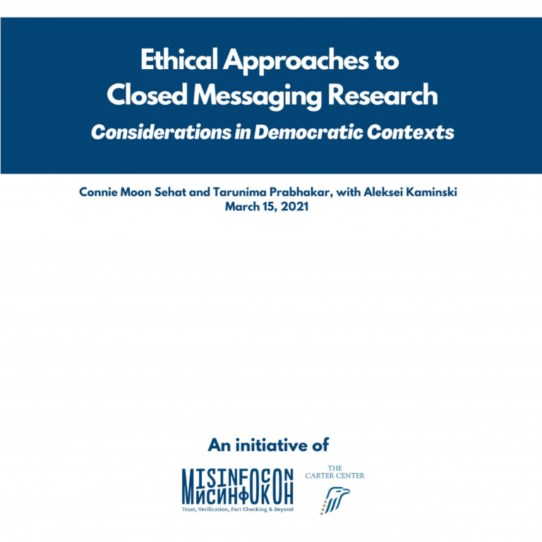 """Cover image of a report that reads """"Ethical Approaches to Closed Messaging Research: Considerations in a Democratic Context"""""""