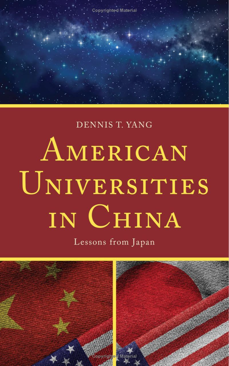 """""""American Universities in China: Lessons from Japan"""" by Dennis T. Yang"""