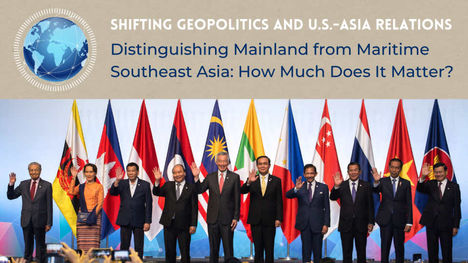 "Southeast Asian leaders pose to the camera at an ASEAM Summit with graphics of a glob and text: ""Distinguishing Mainland from Maritime Southeast Asia: How Much Does It Matter?"""