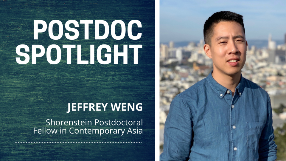 [Left] Postdoc Spotlight, Jeffrey Weng, Shorenstein Postdoctoral Fellow in Contemporary Asia, [Right] Jeffrey Weng