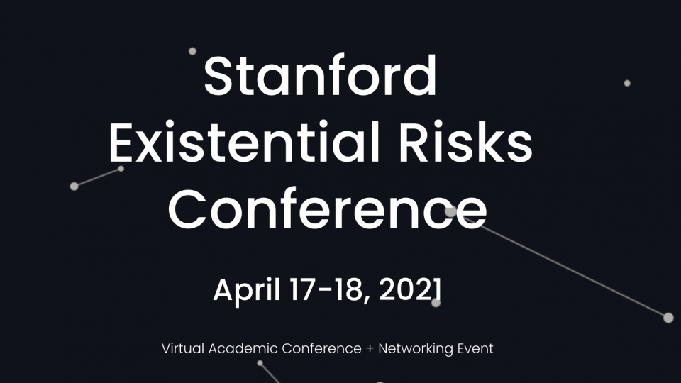 Stanford Existential Risks Conference