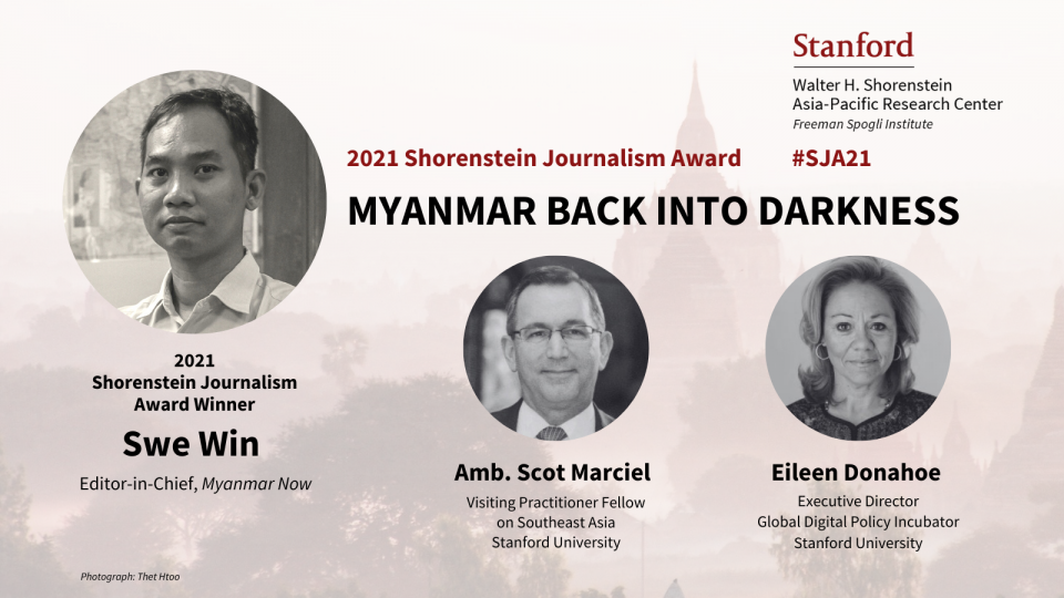 Portraits of Swe Win, Eileen Donahoe, and Scot Marciel with backdrop of Burmese stupas and text about APARC's 2021 journalism award