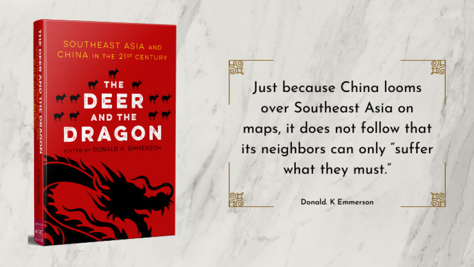 The Deer and the Dragon by Donald K. Emmerson