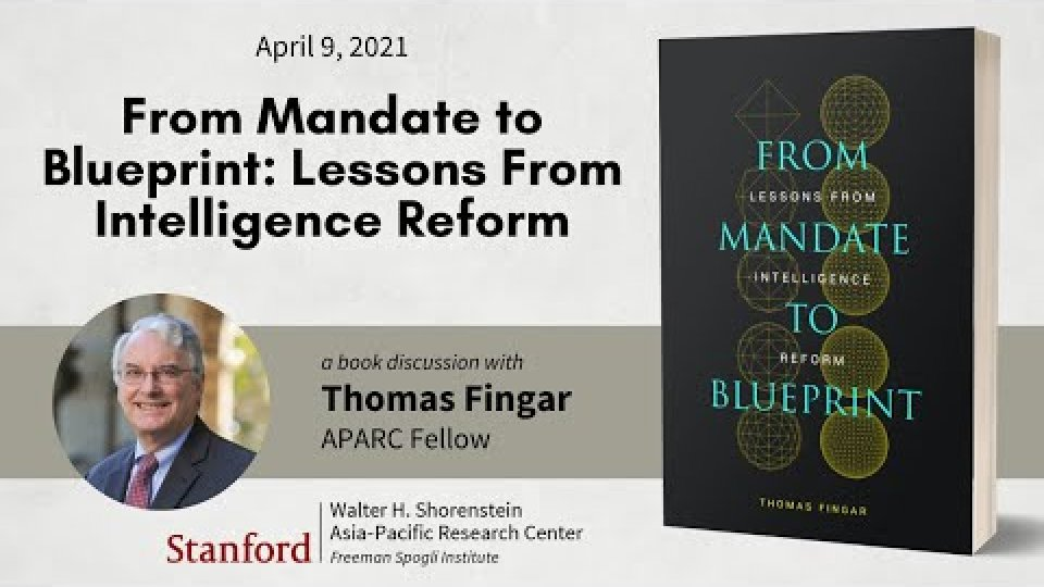 From Mandate to Blueprint: Lessons from Intelligence Reform | Book Launch