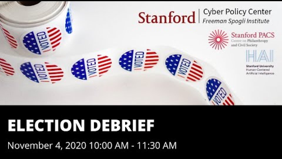 Elections Debrief with the Cyber Policy Center