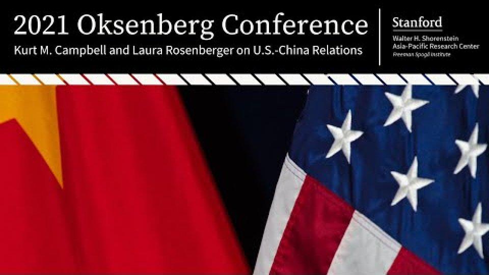 Kurt M. Campbell and Laura Rosenberger on U.S.-China Relations | 2021 Oksenberg Conference