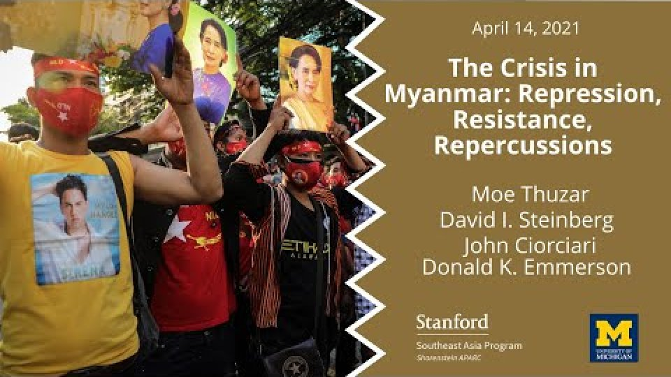 The Crisis in Myanmar: Repression, Resistance, Repercussions