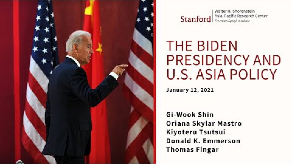 The Biden Presidency and U.S.-Asia Policy