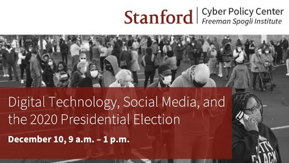 Digital Technology, Social Media and the 2020 Presidential Election