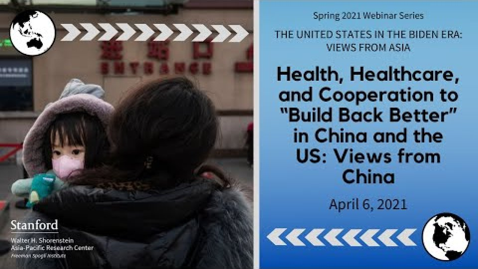 """Health, Healthcare, and Cooperation to """"Build Back Better"""" in China and the US"""