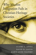 Image of the front cover of Why Muslim Integration Fails in Christian-Heritage Societies