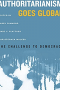 authoritarianism goes global the challenge to democracy a journal of democracy book larry diamond marc f plattner christopher walker 9781421419978 amazon com books
