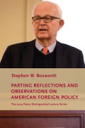 Cover of the book Parting Reflections and Observations on American Foreign Policy by Stephen Bosworth