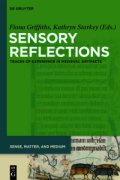 Book cover:  Sensory Reflections: Traces of Experience in Medieval Artifacts