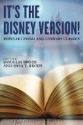 Image of It's the Disney Version! Popular Cinema and Literary Classics