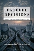 "Book cover for ""Fateful Decisions,"" showing a Chinese city with highways going in different directions."