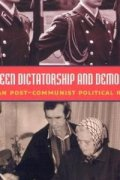 dictatorshipand democracy