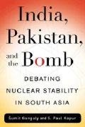 India, Pakistan and the Bomb