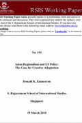 Asian Regionalism and US Policy The Case for Creative Adaptation