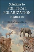 Image of the front cover of Solutions to Political Polarization in America