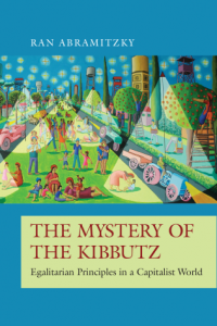 Image of the book cover for The Mystery of the Kibbutz: Egalitarian Principles in a Capitalist World.