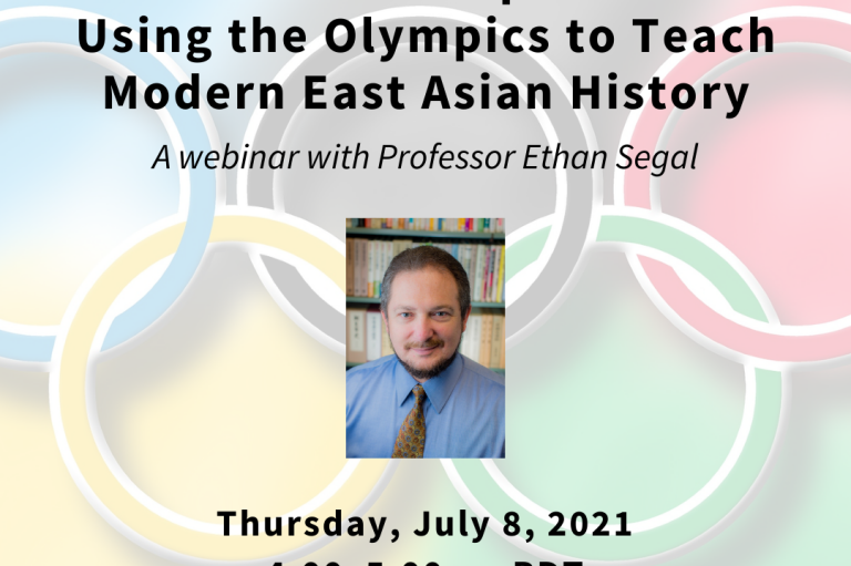 """Flyer for the SPICE webinar """"More than Sports: Using the Olympics to Teach Modern East Asian History"""" with Professor Ethan Segal"""