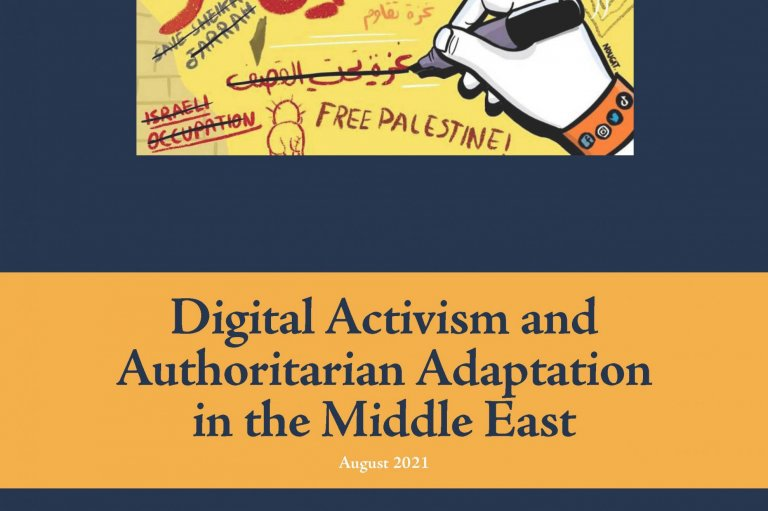 POMEPS Studies 43: Digital Activism and Authoritarian Adaptation in the Middle East