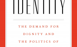 "Book cover for Francis Fukuyama's ""Identity: The Demand for Dignity and the Politics of Resentment"""
