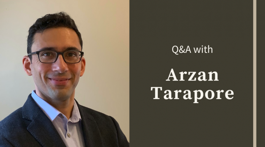 "Portrait of Arzan Tarapore and text: ""Q&A with Arzan Tarapore"""
