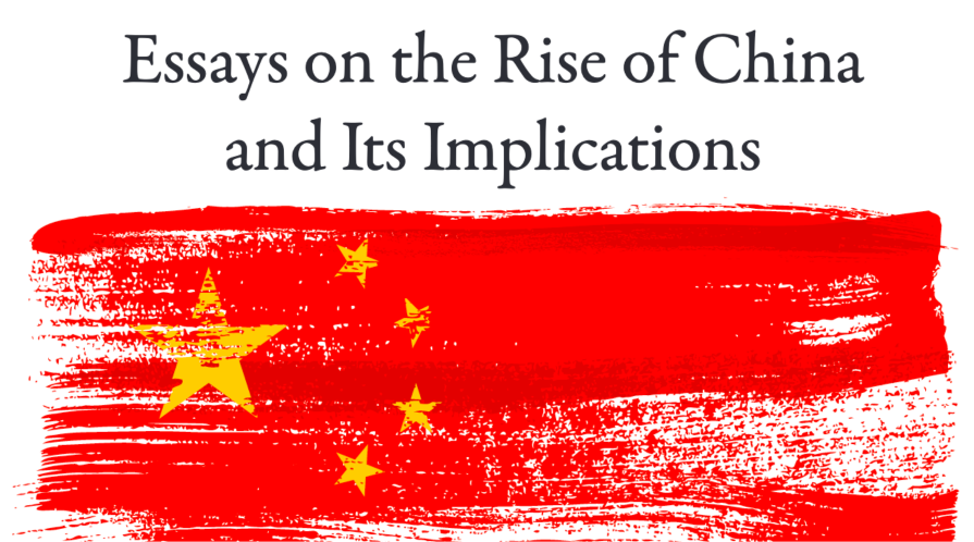 Cover of 'Essays on the Rise of China and Its Implicaitons'