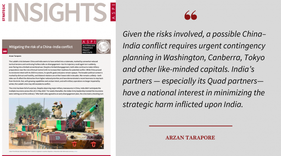 A quote from Arzan Tarapore's policy brief on the implications of the China-India border tension for the Quad and a cover of the paper in the Australian Strategic Policy Institute