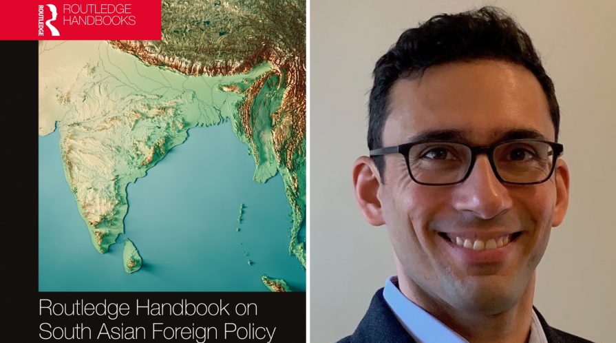 Portrait of Arzan Tarapore and cover of the volume 'Routledge Handbook on South Asian Foreign Policy'