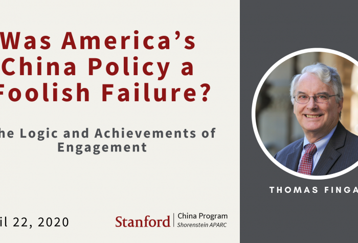 "Text ""Was America's China Policy a Foolish Failure? The Logic and Chievement of Engagement"" next to a photo of Thomas Fingar"
