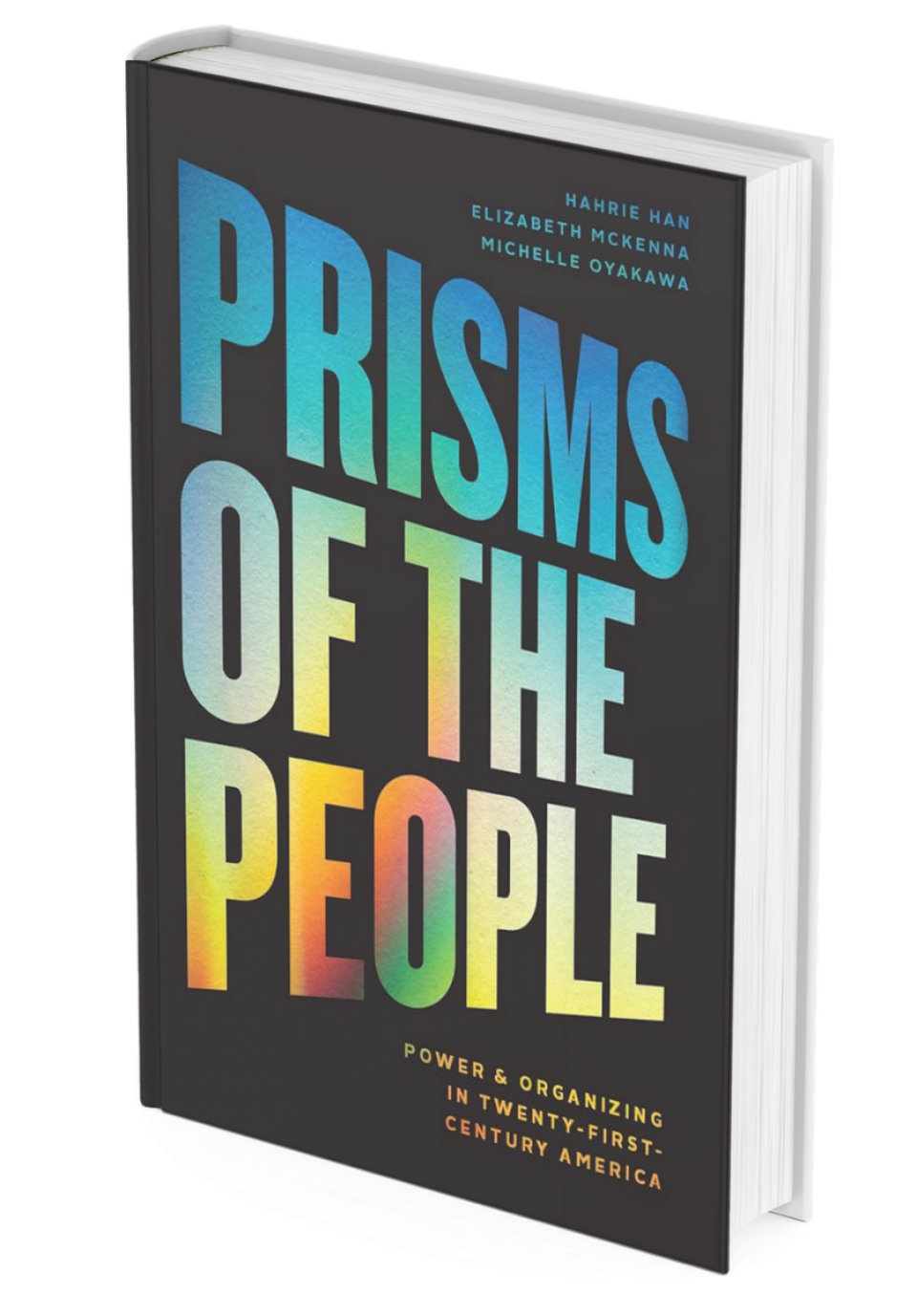 Book cover of Prisms of the People by Hahrie Han