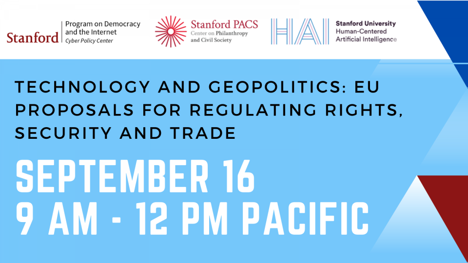 header for Technology and Geopolitics: EU Proposals for Regulating Rights, Security and Trade