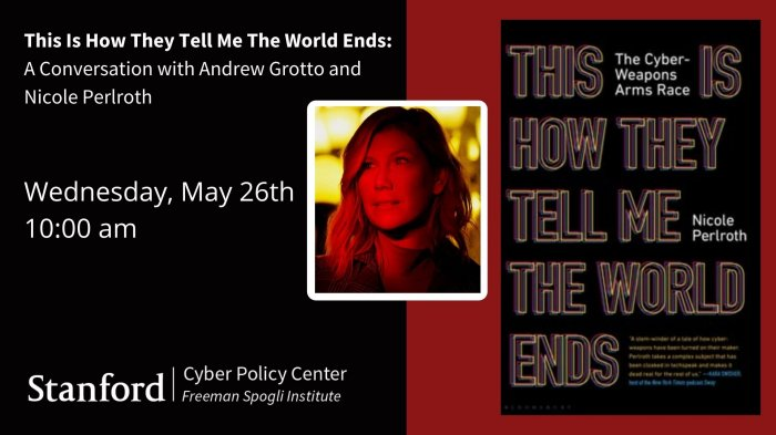 this is how they tell me the world ends event at cyber policy center