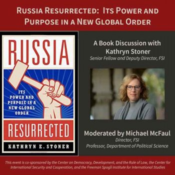 Russia Resurrected: It's Power and Purpose in a New Global Order